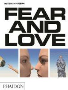 Fear & love. Reactions to a complex world. Ediz. a colori - Justin McGuirk,Gonzalo Herrero Delicado - copertina