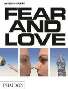 Fear & love. Reactions to a complex world. Ediz. a colori - Justin McGuirk,Gonzalo Herrero Delicado - copertina