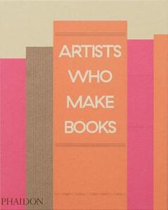Artists who make books. Ediz. a colori - copertina