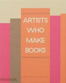 Artists who make books. Ediz. a colori - copertina