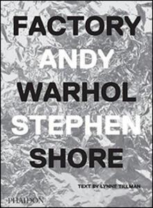 Factory Andy Warhol. Edizione italiana