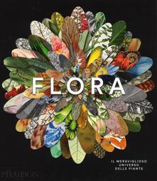 Flora. Il meraviglioso universo delle piante. Ediz. a colori - copertina