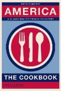 America. The cookbook - Gabrielle Langholtz - copertina