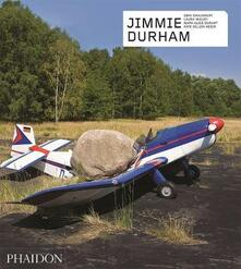 Jimmie Durham. Ediz. a colori - Dirk Snauwaert,Laura Mulvey,Mark Alice Durant - copertina