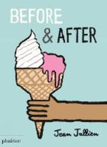 Before & after. Ediz. a colori