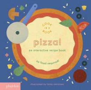 Pizza!: An Interactive Recipe Book - cover