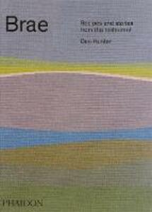 Brae. Recipes and stories from the restaurant - Dan Hunter - copertina