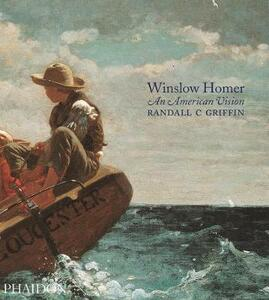 Winslow Homer. An american vision - Griffin C. Randall - copertina
