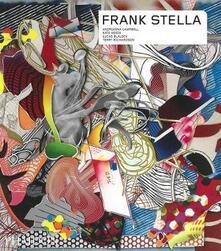 Frank Stella. Ediz. inglese - Andrianna Campbell,Kate Nesin,Lucas Blalock - copertina
