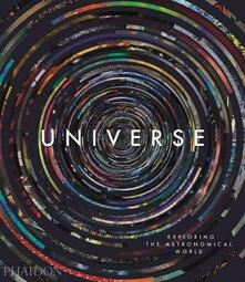 Universe. Exploring the astronomical world. Ediz. a colori - copertina