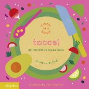 Tacos! An interactive recipe book. No food required! Cook in a book. Ediz. a colori