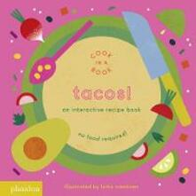 Tacos! An interactive recipe book. No food required! Cook in a book. Ediz. a colori - Lotta Nieminen - copertina