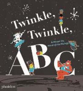 Twinkle, Twinkle, ABC. Ediz. a colori
