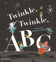 Twinkle, Twinkle, ABC. Ediz. a colori - Barney Saltzberg - copertina