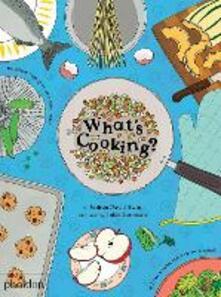 What's cooking? Ediz. a colori - Joshua David Stein - copertina