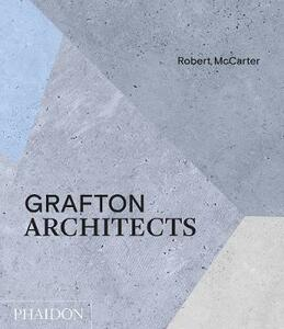Grafton Architects - Robert McCarter - cover