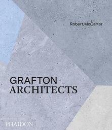 Grafton Architects - Robert McCarter - cover