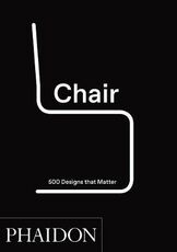 Libro in inglese Chair: 500 Designs That Matter Phaidon Editors
