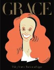 Libro in inglese Grace: Thirty Years of Fashion at Vogue Grace Coddington