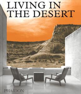 Living in the Desert - Phaidon Editors - cover