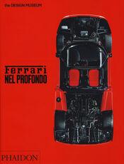Libro Ferrari nel profondo. Catalogo della mostra (Londra, 15 novembre 2017-15 aprile 2018). Ediz. illustrata Andrew Nahum Martin Derrick
