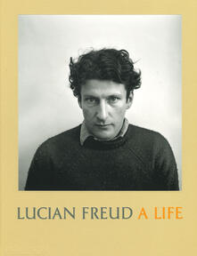Lucian Freud: A Life - cover