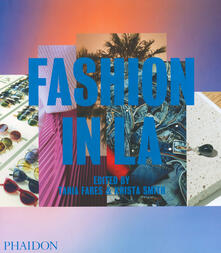 Fashion in LA. Ediz. illustrata - copertina