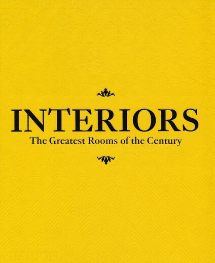 Interiors. The greatest rooms of the century. Ediz. saffron yellow - copertina