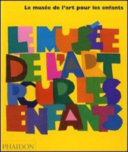 Libro Le musée de l'art pour les enfants Amanda Renshaw