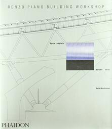 Renzo Piano Building Workshop. Opera completa. Vol. 3 - Peter Buchanan - copertina