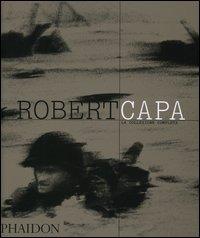 Robert Capa. La collezione completa