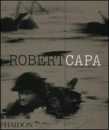 Robert Capa. La collezione completa - Richard Whelan - copertina