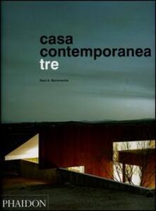 Casa contemporanea tre - Raul A. Barreneche - copertina
