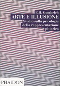 Arte e illusione. Studio sulla psicologia della rapprentazione pittorica