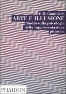 Arte e illusione. Studio sulla psicologia della rapprentazione pittorica - Ernst H. Gombrich - copertina