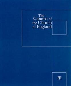 The Canons of the Church of England 6th Edition plus 1st and 2nd Supplements - cover