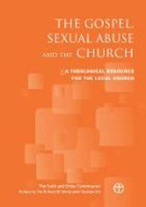 The Gospel, Sexual Abuse and the Church: A Theological Resource for the Local Church - The Faith and Order Commission - cover