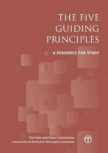 The Five Guiding Principles: A resource for study - The Faith and Order Commission - cover