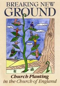 Breaking New Ground: Church Planting in the Church of England - cover