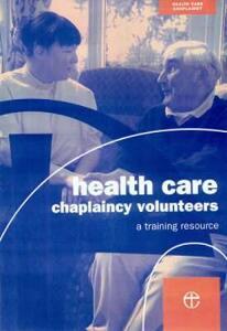Health Care Chaplaincy Volunteers Handbook - Chaplaincy (Health Care) Education and Development Group - cover