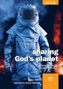 Sharing God's Planet: A Christian Vision for a Sustainable Future - Claire Foster - cover