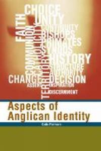 Aspects of Anglican Identity - Colin Podmore - cover