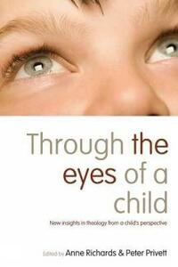 Through the Eyes of a Child: New Insights in Theology from a Child's Perspective - cover