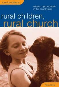 Rural Children, Rural Church: Mission Oportunities in the Countryside - Rona Orme - cover