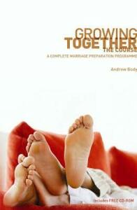 Growing Together: The Course: A Complete Marriage Preparation Programme - Andrew Body - cover