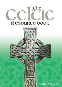 The Celtic Resource Book - Martin Wallace - cover