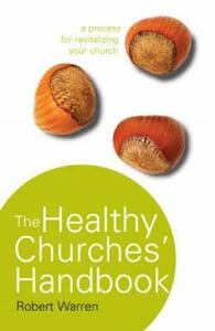 The Healthy Churches' Handbook: A Process for Revitalizing Your Church - Robert Warren - cover