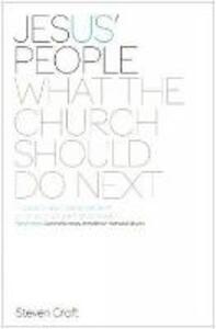 Jesus' People: What the Church Should Do Next - Steven J. L. Croft - cover