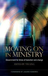 Moving On in Ministry: Discernment for times of transition and change - cover