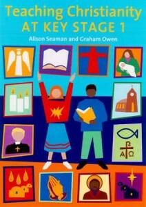 Teaching Christianity at Key Stage 1 - Alison Seaman,Graham Owen - cover